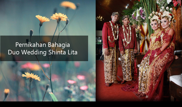 Pernikahan Bahagia Duo Wedding Lita Dan Shinta